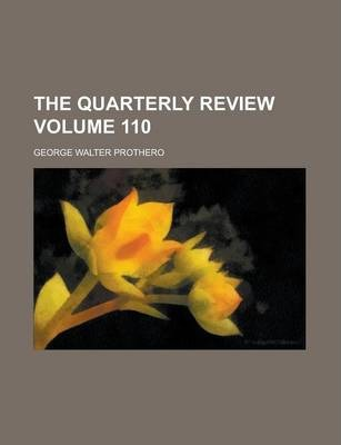 The Quarterly Review Volume 110