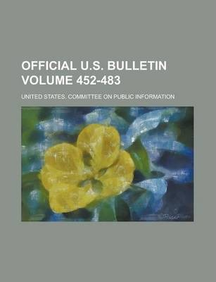 Official U.S. Bulletin Volume 452-483