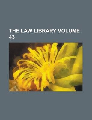 The Law Library Volume 43