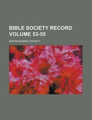 Bible Society Record Volume 53-55