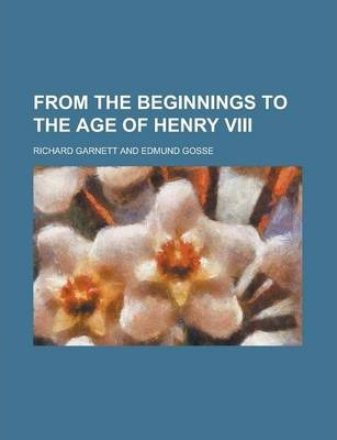 From the Beginnings to the Age of Henry VIII