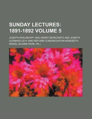 Sunday Lectures Volume 5