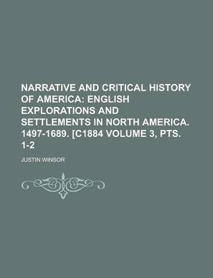 Narrative and Critical History of America Volume 3, Pts. 1-2