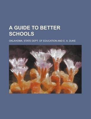 A Guide to Better Schools