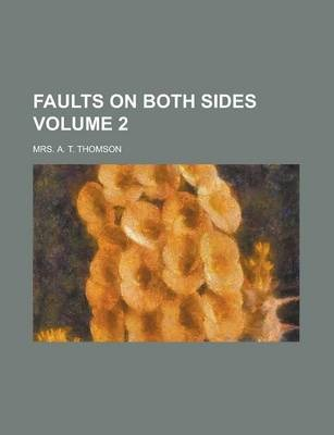 Faults on Both Sides Volume 2