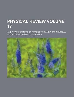 Physical Review Volume 17