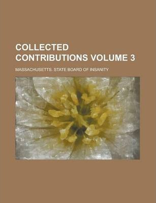 Collected Contributions Volume 3