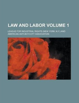 Law and Labor Volume 1