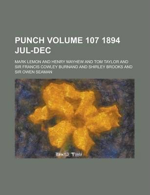 Punch Volume 107 1894 Jul-Dec