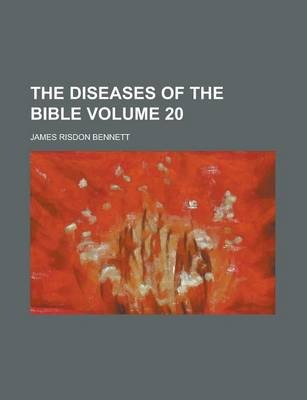 The Diseases of the Bible Volume 20