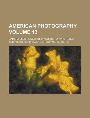 American Photography Volume 13