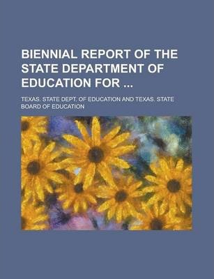 Biennial Report of the State Department of Education for