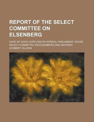 Report of the Select Committee on Elsenberg