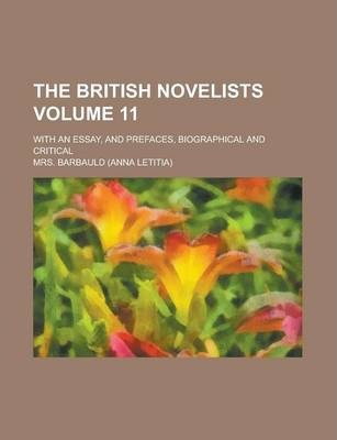 The British Novelists; With an Essay, and Prefaces, Biographical and Critical Volume 11