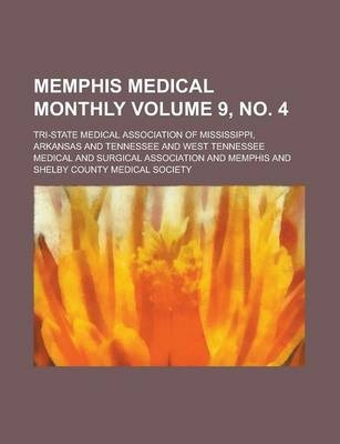 Memphis Medical Monthly Volume 9, No. 4