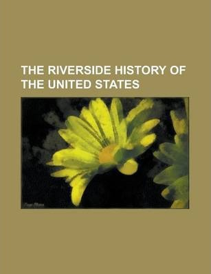 The Riverside History of the United States