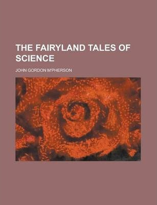 The Fairyland Tales of Science
