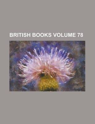 British Books Volume 78