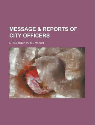 Message & Reports of City Officers