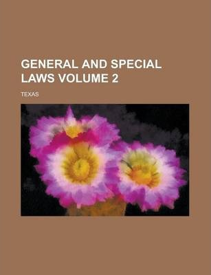 General and Special Laws Volume 2