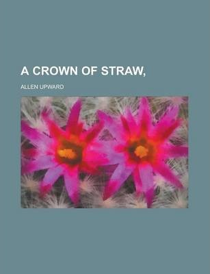 A Crown of Straw,