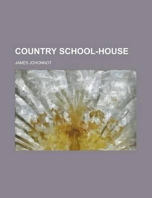Country School-House