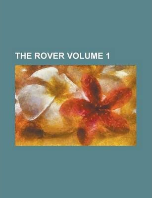 The Rover Volume 1