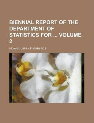 Biennial Report of the Department of Statistics for Volume 2