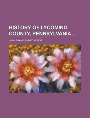 History of Lycoming County, Pennsylvania