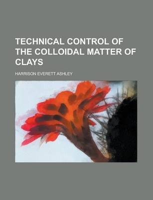 Technical Control of the Colloidal Matter of Clays