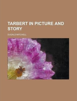 Tarbert in Picture and Story