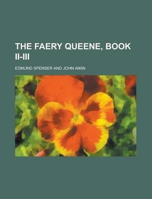 The Faery Queene, Book II-III