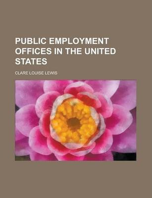 Public Employment Offices in the United States
