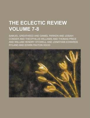The Eclectic Review Volume 7-8