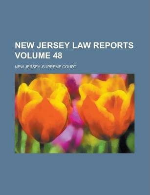 New Jersey Law Reports Volume 48