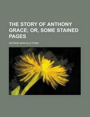 The Story of Anthony Grace