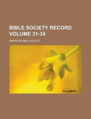 Bible Society Record Volume 31-34