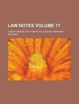 Law Notes Volume 17
