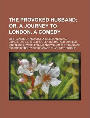 The Provoked Husband