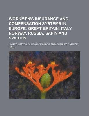 Workmen's Insurance and Compensation Systems in Europe