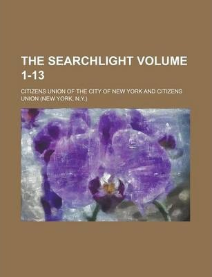 The Searchlight Volume 1-13