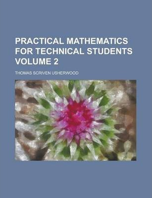 Practical Mathematics for Technical Students Volume 2