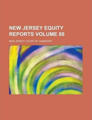 New Jersey Equity Reports Volume 88