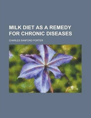 Milk Diet as a Remedy for Chronic Diseases