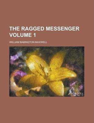 The Ragged Messenger Volume 1
