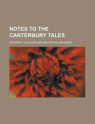 Notes to the Canterbury Tales