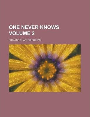 One Never Knows Volume 2