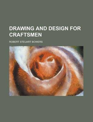 Drawing and Design for Craftsmen