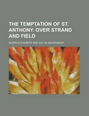 The Temptation of St. Anthony. Over Strand and Field