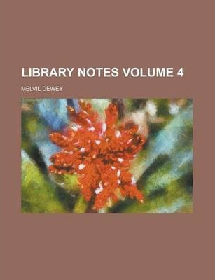 Library Notes Volume 4
